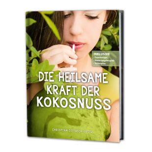 """""""Die heilsame Kraft der Kokosnuss""""  von Christian Dittrich Opitz"""