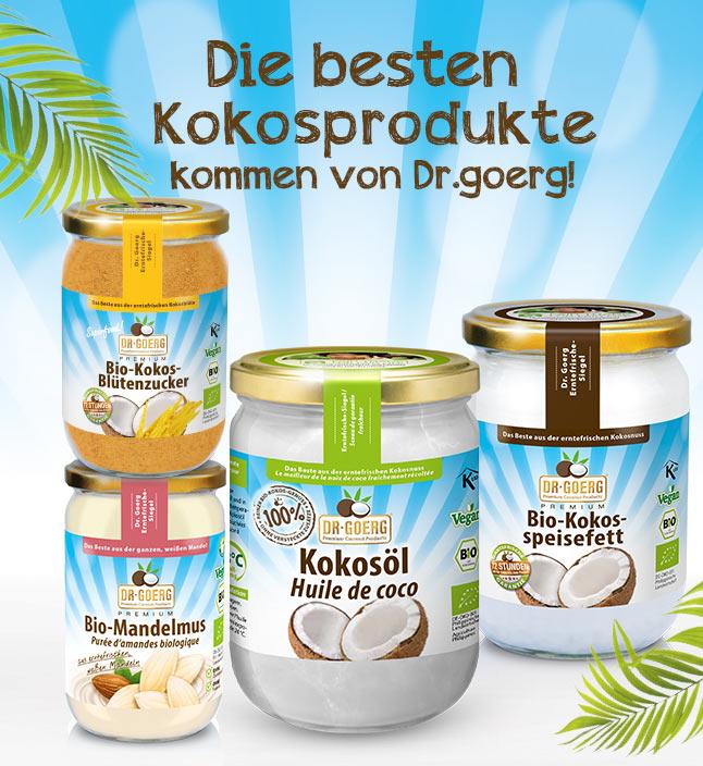Die beste Kokosprodukte kommen von Dr.Goerg!