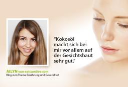 Im Interview mit Ailyn von Eat-Care-Live: So pflege ich meine Haut mit Bio-Kokosöl