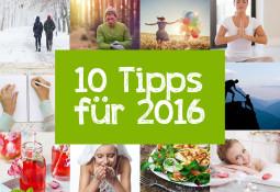10 Tipps für 2016